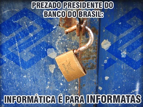 nao-ha-informatas-no-banco-do-brasil-falha-de-seguranca